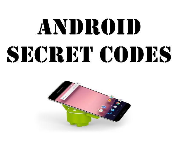 10 Most Common Android Phone Secret Codes