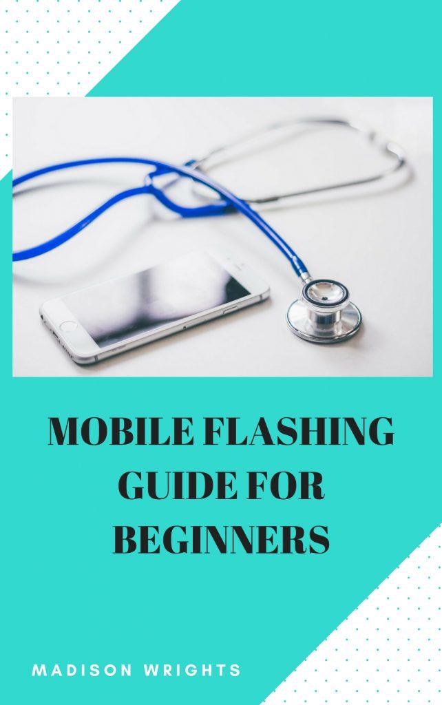 mobile flashing guide