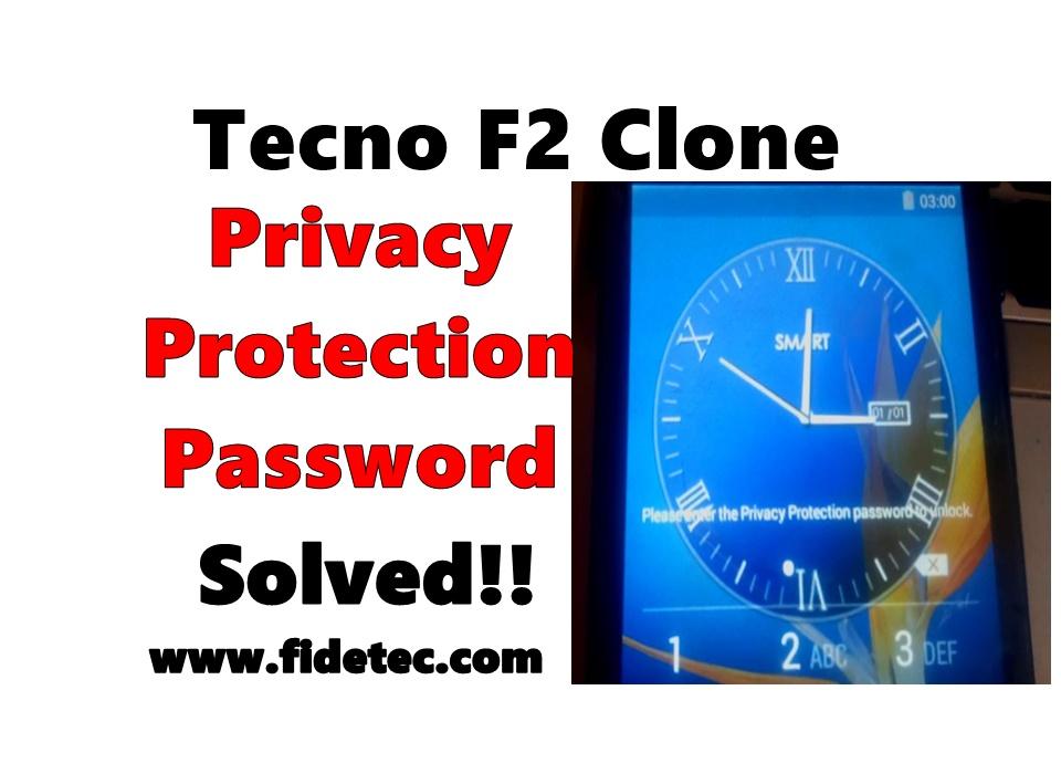 Tecno F2 Clone Privacy